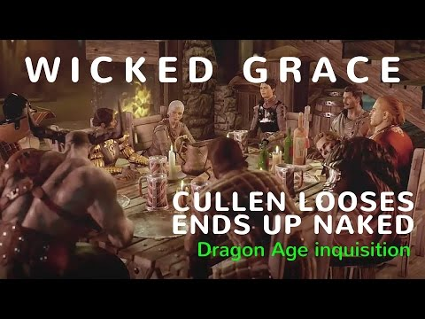 Dragon Age Inquisition:  Wicked Grace~Cullen Naked~Strip Poker