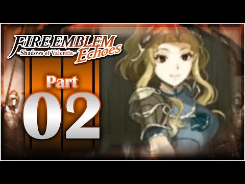 Fire Emblem Echoes: Shadows of Valentia - Chapter 1 Part 2 | Clair Rescue!  [Nintendo 3DS Gameplay]