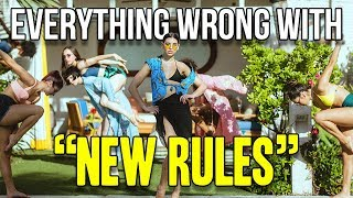 "Everything Wrong With Dua Lipa - ""New Rules"""
