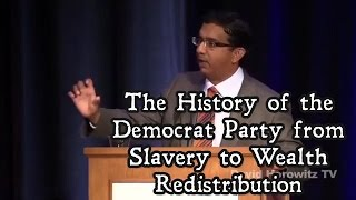 The History of the Democrat Party from Slavery to Wealth Redistribution | Dinesh D'Souza