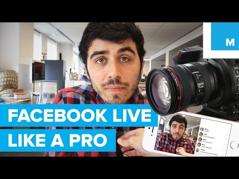 How to Facebook Live Like a Pro Mashable