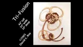 Tri-Fusion Kinetic Sculpture by David C. Roy © 2005