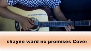 Shayne Ward No Promises Cover Acoustic Guitar