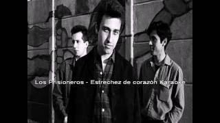Los Prisioneros - Estrechez De Corazon Karaoke