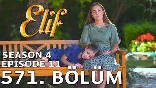 Elif 571. Bölüm | Season 4 Episode 11