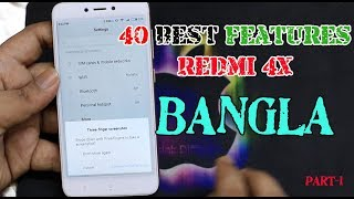 40+ Best Features of Redmi 4X in Bangla   Tips And tricks Part 1