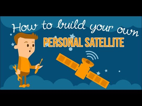 How to build your own personal satellite