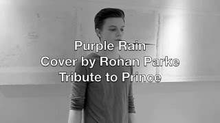 Purple Rain - Tribute to Prince - Cover by Ronan Parke