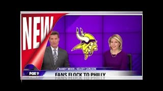 Minnesota news station posted warnings about Eagle fans