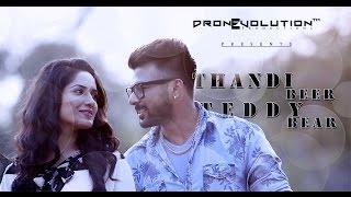 Teddy Bear -  Thandi Beer  | Promo | Neevo |  Latest Punjabi Song |  DronEvolution