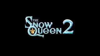 The Snow Queen 2 (2014) // Official trailer #1