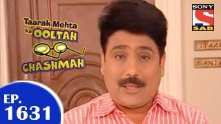 Taarak Mehta Ka Ooltah Chashmah -  तारक मेहता - Episode 1631 - 18th March 2015