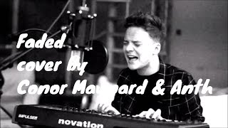 Faded cover by Conor Maynard and Anth (lyrics video)