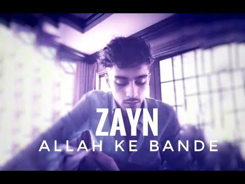 ZAYN SINGING ALLAH KE BANDE | BOLLYWOOD SONG | IN HINDI
