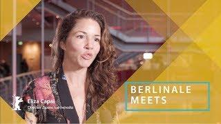 Berlinale Meets... Eliza Capai | Berlinale 2019