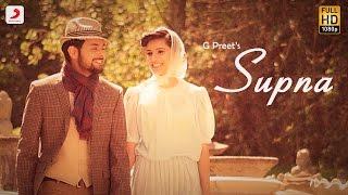 Preet Sohal - Supna | Jaani | B Praak | Latest Punjabi Song 2016