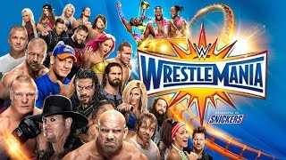 WH's Most Anticipated Matches at WWE WrestleMania 33 (w/ Predictions!)