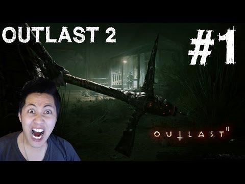 Outlast 2 Gameplay Walkthrough Part 1 FACECAM Pax East 2016 Demo Ending Let's Play Playthrough