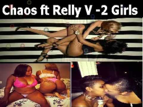 Xxx Mp4 Chaos Ft Relly V 2 Girls 3gp Sex