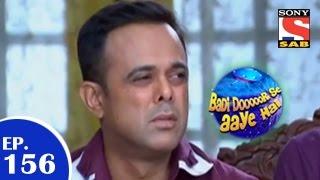 Badi Door Se Aaye Hain - बड़ी दूर से आये है - Episode 156 - 13th January 2015