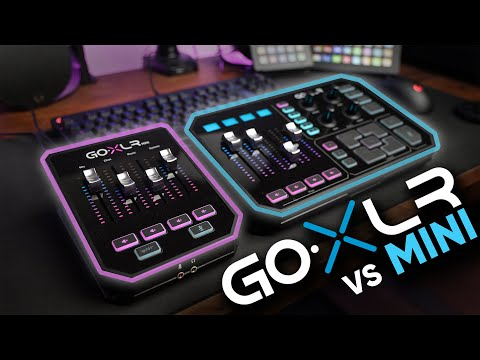 GoXLR vs Mini Which Should YOU Get Full Review