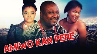 Amiwo Kan Pere -  Latest 2015 Nigerian Nollywood Drama Movie (Yoruba Full HD)