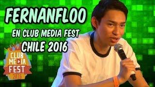 FERNANFLOO EN CLUB MEDIA FEST CHILE 2016