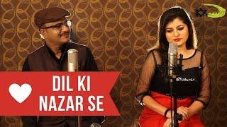 Dil Ki Nazar Se   The Kroonerz Project   Ft. Savaniee Ravindra   Vipin Garg