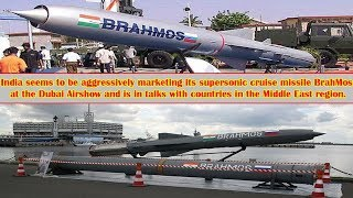 Dubai Airshow: India marketing supersonic cruise missile BrahMos