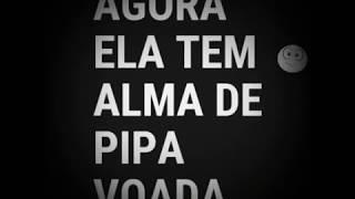 Tribo da periferia - Alma de pipa (letra) tipografia status para whatssap