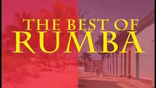 The Best of Rumba : Rumba Cubana