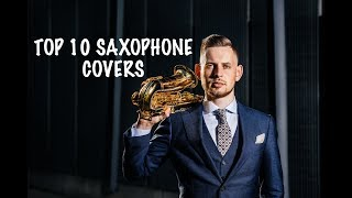 TOP 10 Saxophone Covers of Popular Songs 2017