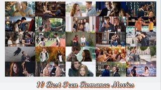 Top 10 Best Teen Romance Movies