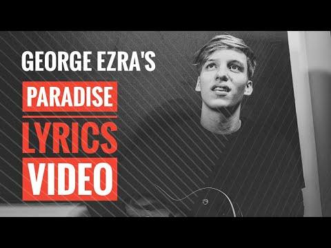 Download George Ezra - Paradise (Official Lyrics Video) free
