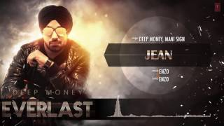 Jean Jachdi Na Full Song (Audio) Deep Money, Mani Sign | Album: EVERLAST | Latest Punjabi Song 2016