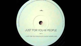 (1997) M People - Just For You [Frankie Knuckles Classic Gospel RMX]