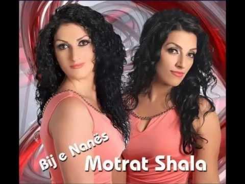 Motrat Shala Bij e Nanes 2013