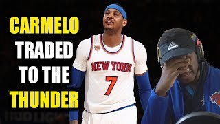 MELO TRADED TO THE THUNDER!! THE NEW BIG 3!? KNICKS FAN REACTION