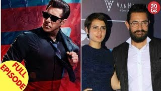Salman Shoots Action Scenes For 'Race 3' | Aamir To Do A Kissing Scene With Fatima & More