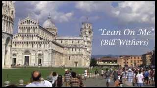 Lean On Me (ukulele collab w/ Sunny) featuring the Leaning Tower of Pisa