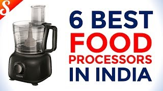 6 Best Food Processors in India with Price