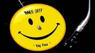 INNER CITY - Big Fun (1988).