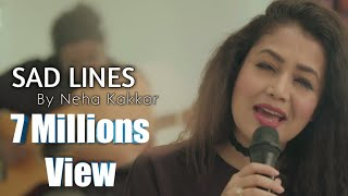 Sad Lines..Neha Kakkar Whatsapp Status Video