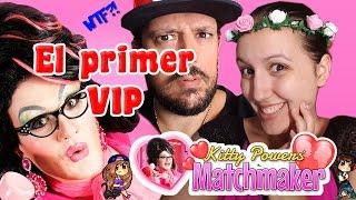 Kitty Powers MatchmakER - El Primer VIP!!