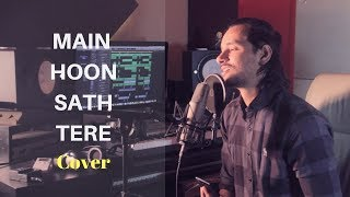 Main Hoon Sath Tere | Shaadi Mein Zaroor Aana | Arijit Singh| Cover By Raga