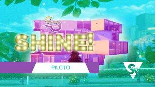 So...Shine! - Episódio 1 -  Piloto