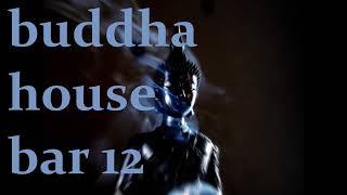 Buddha house bar 12