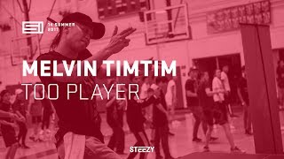 Melvin TimTim - Too Player | SI 13 Summer | STEEZY.CO
