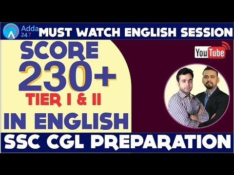 SSC CGL ENGLISH PREPARATION - SCORE 230+ IN SSC CGL 2017 - MUST WATCH