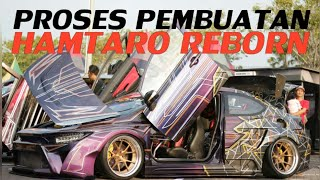 PROSES PEMBUATAN HONDA CIVIC FD1 HAMTARO REBORN STREET RACING JNE